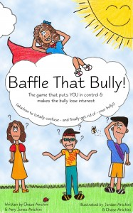 Cover of the book Baffle That Bully - The game that puts YOU in control and makes the bully lose interest