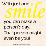 Parchment paper background with positive quote: With just one smile you can make a person's day. That person might even be you!